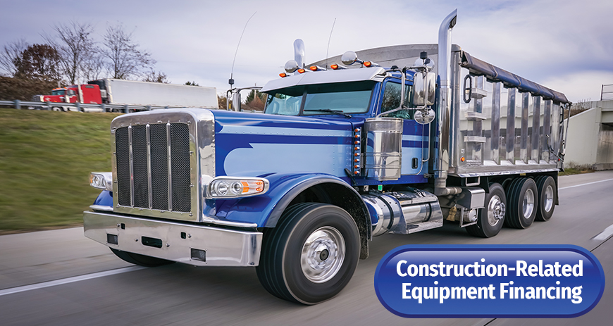 Contstruction-Related Equipment Financing