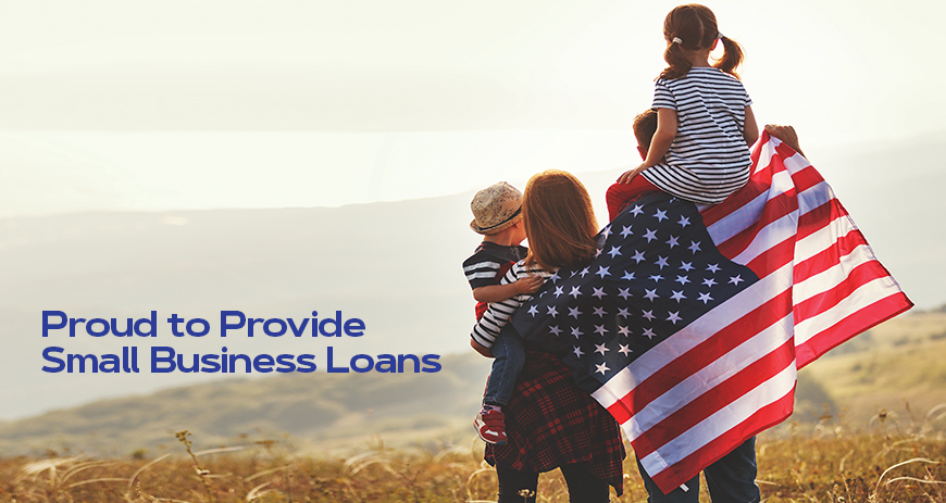 Proud to Provide Small Business Loans